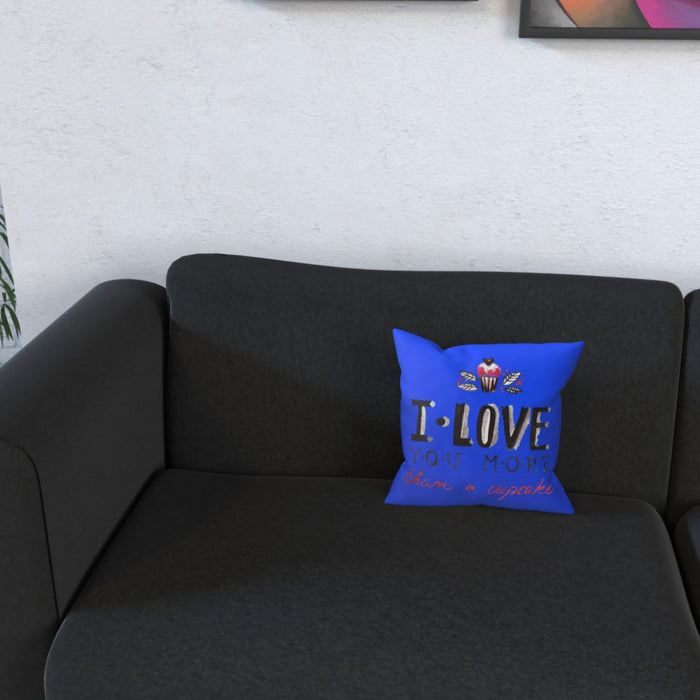 Cushion - I Love You More Thank Cupcakes - Blue - printonitshop