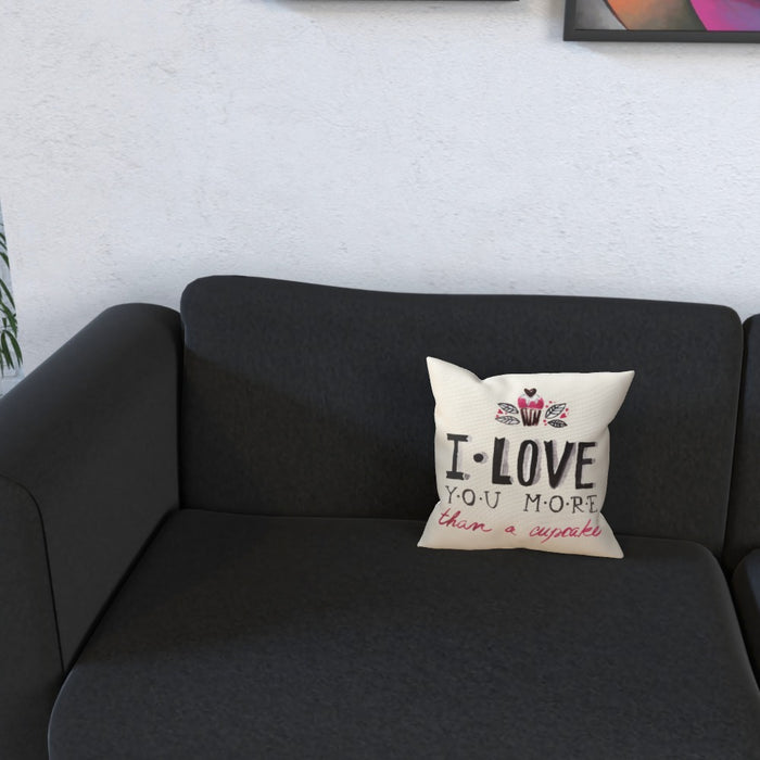 Cushion - I Love You More Thank Cupcakes - Cream - printonitshop