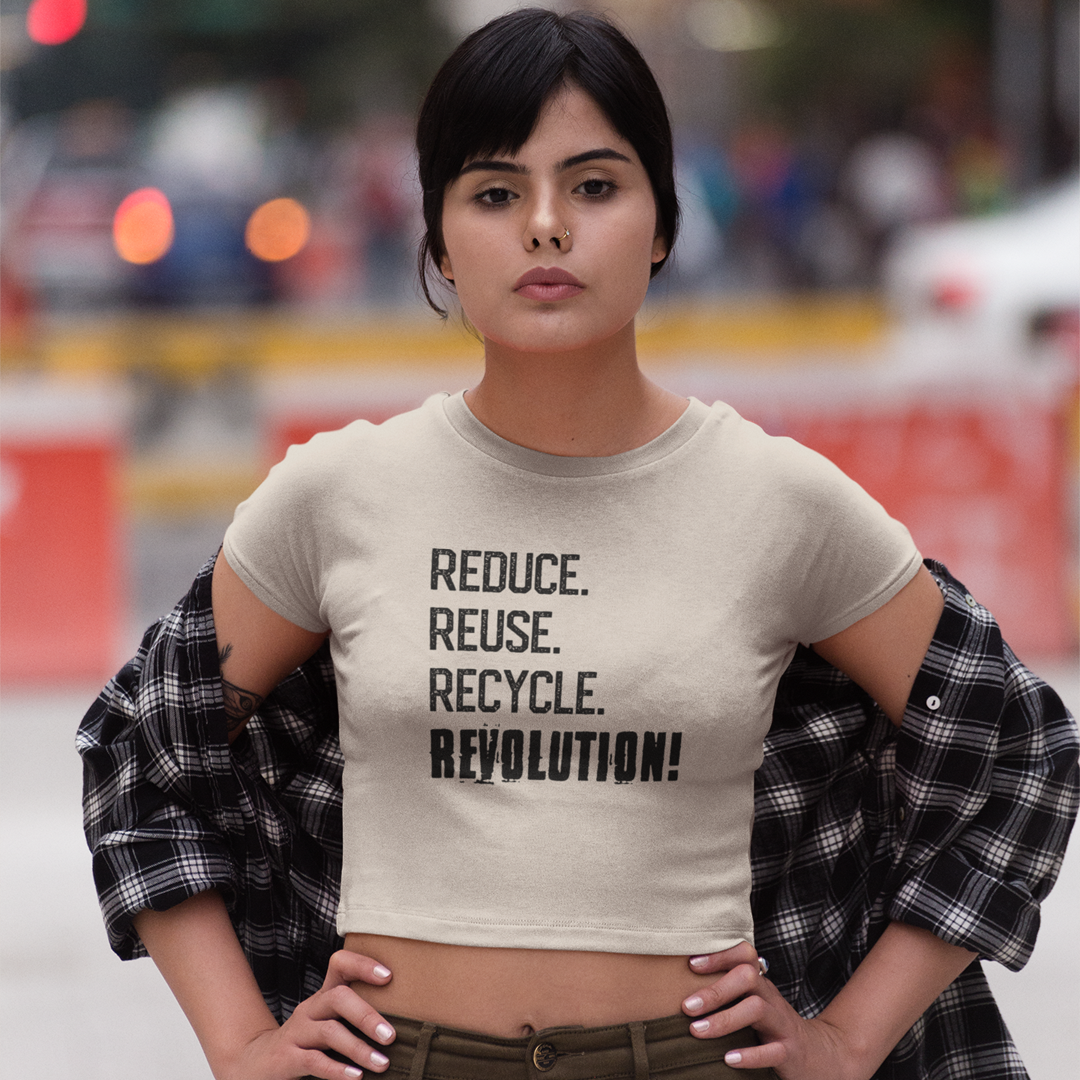 Reduce, Reuse, Recycle, REVOLUTION! Women's Cropped T-Shirt