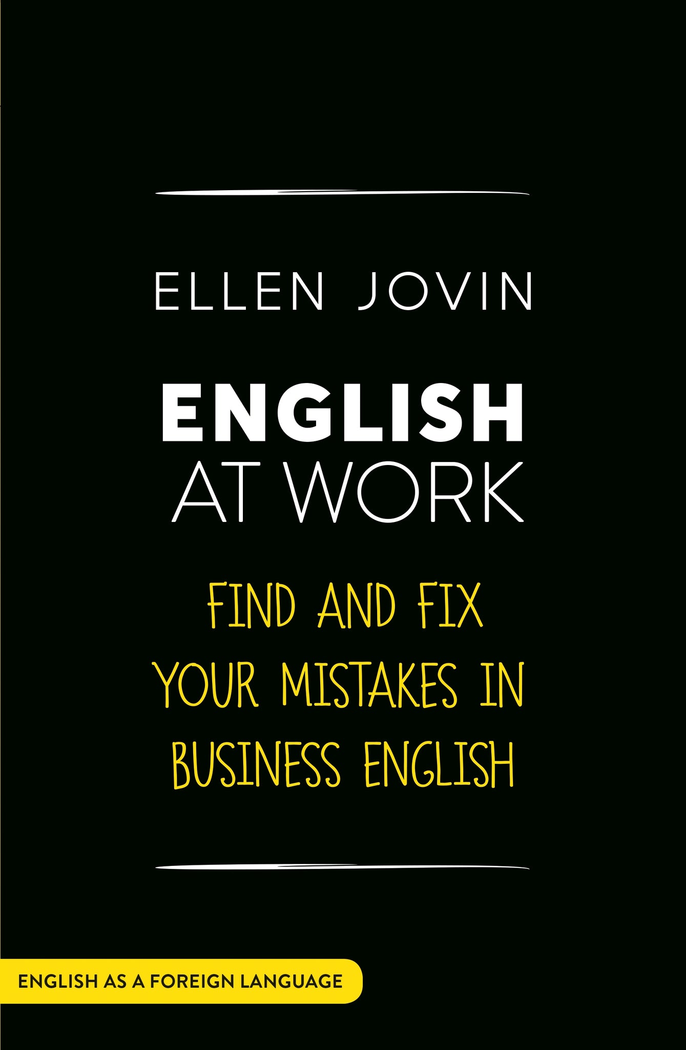 English at Work: Find and Fix Your Mistakes in Business English