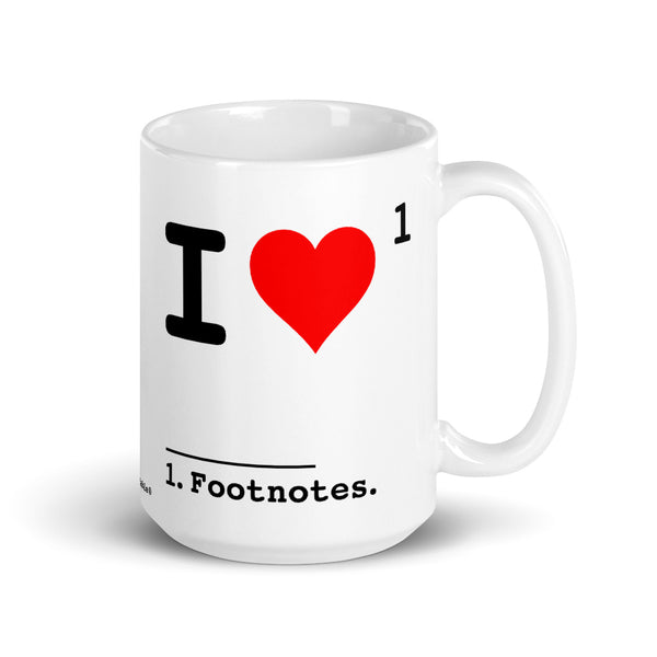 I Love Footnotes Mug