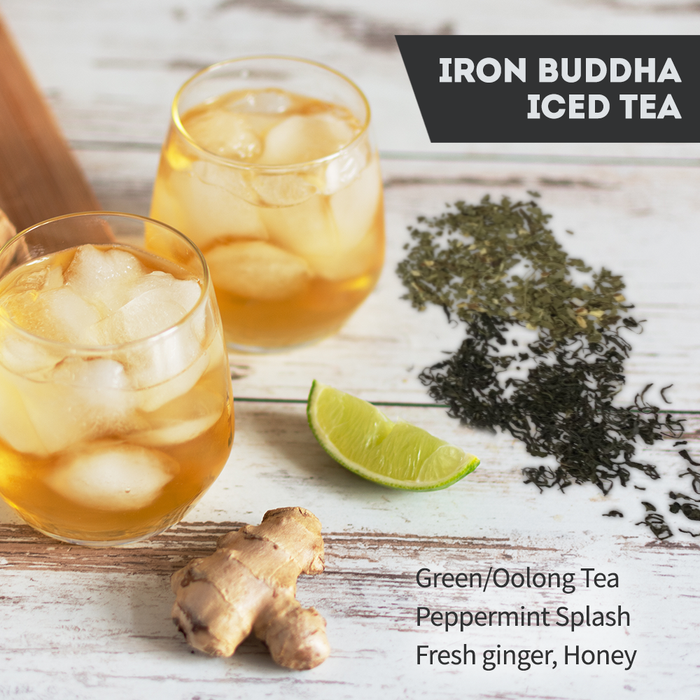 Splash into Iced tea season - Iron Buddha iced tea
