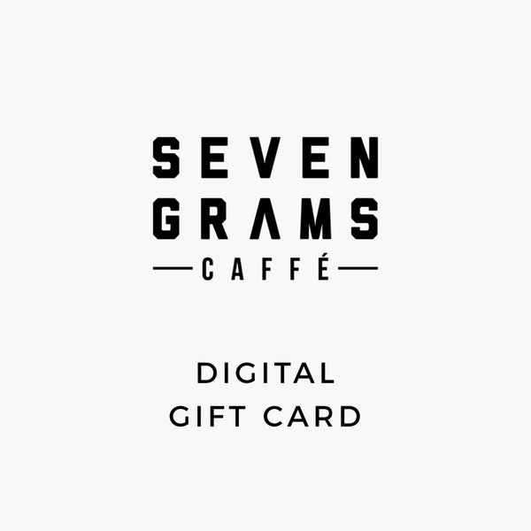 Seven Grams Caffé Digital Gift Card