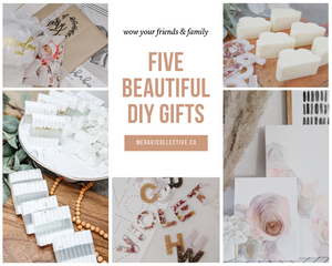 Five Beautiful DIY Gifts