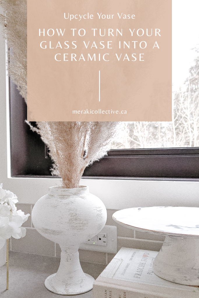 How To Turn Your Glass Vase Into A Ceramic Looking Vase