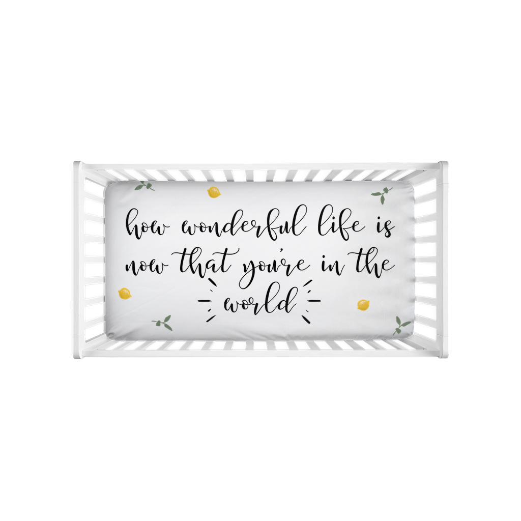 How Wonderful Life Is Crib Sheets