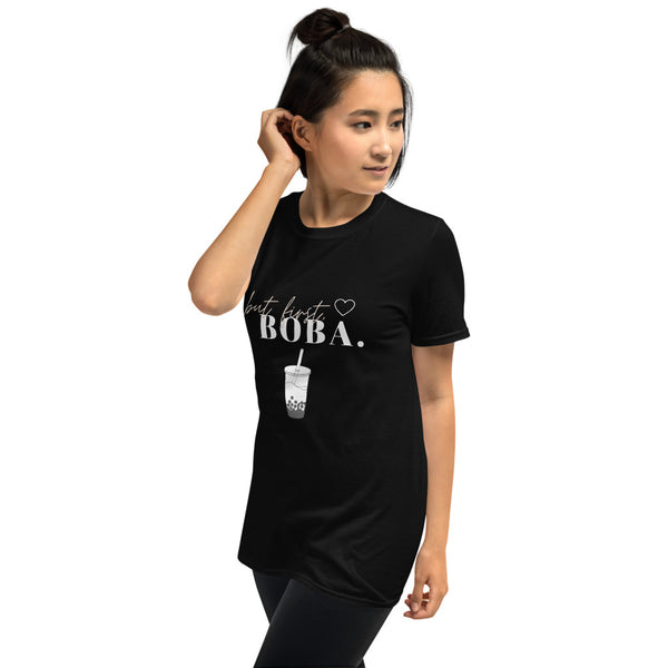 But First Boba Unisex Adult T-Shirt