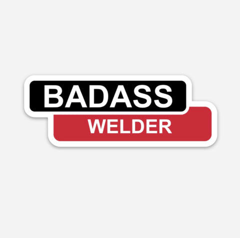Badass Welder Sticker (2) Pack