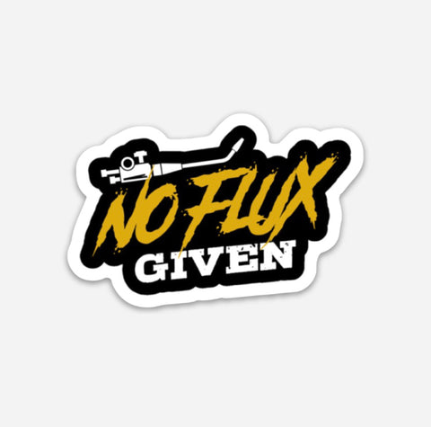 No Flux Given Hardhat Sticker