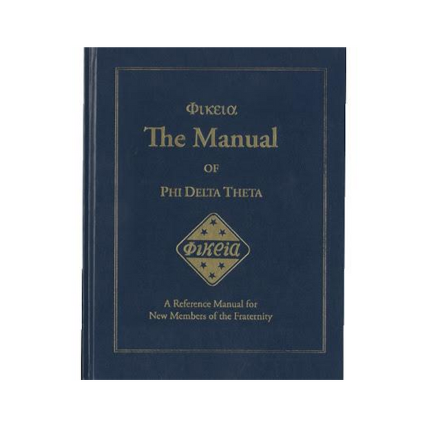 Phi Delta Theta Phikeia Manual 44th Edition