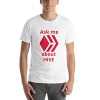 Short-Sleeve Unisex T-Shirt - Ask me about Hive