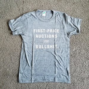 「First-Price Auctions are Bullshit.」  グレーTシャツ【白プリント】