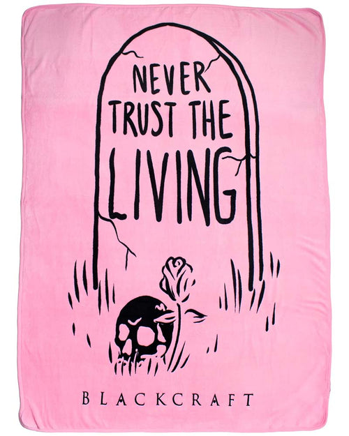 BlackCraft Cult Never Trust The Living Throw Blanket