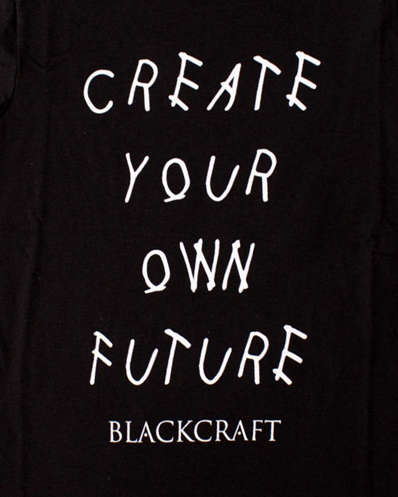 BlackCraft Cult Create Your Own Future Tee