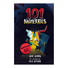 101 Nagmerries