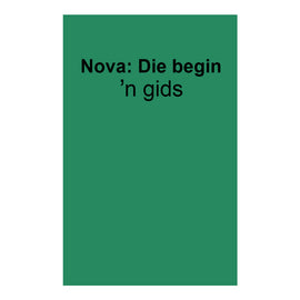 Studiegids: Nova, die begin