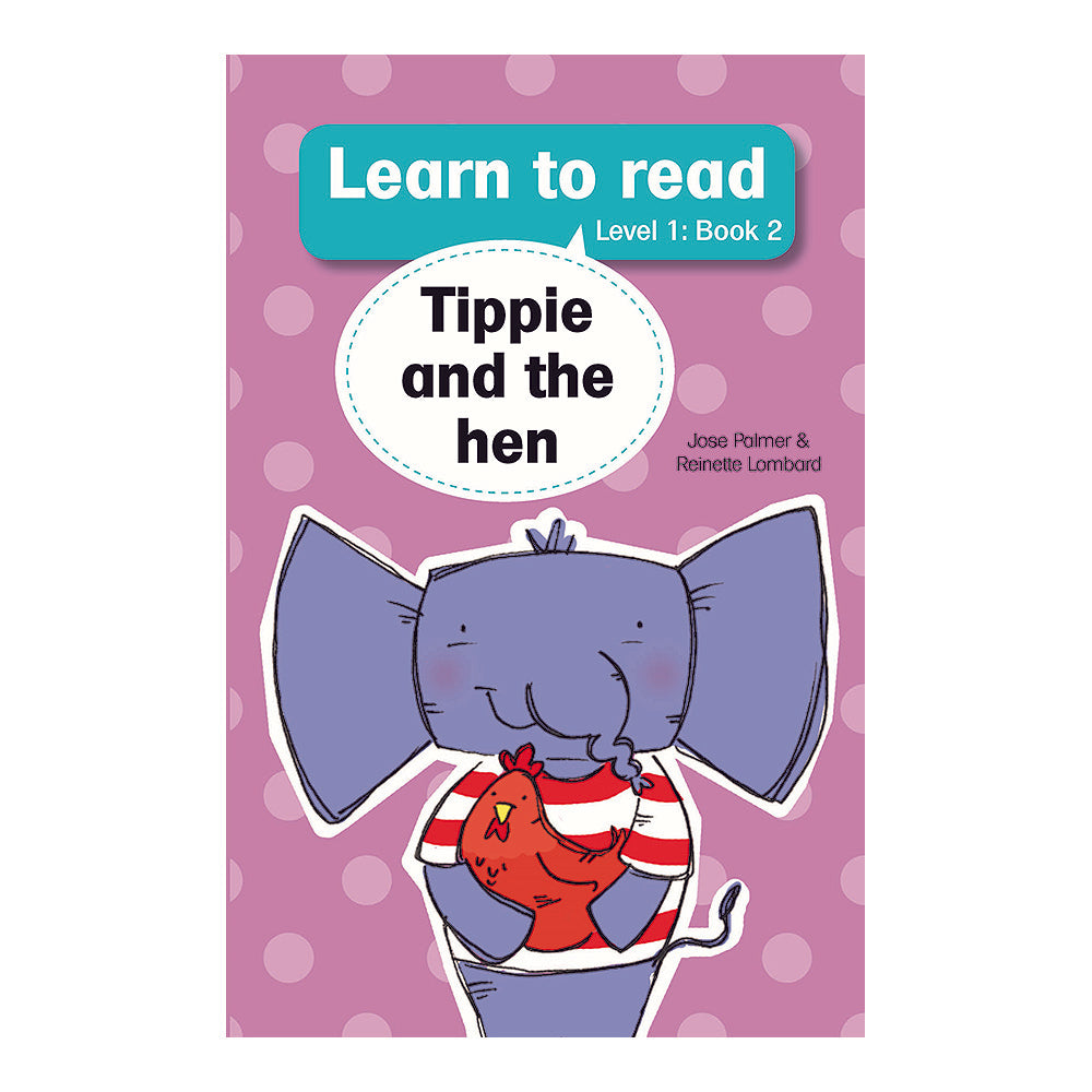 Tippie: learn to read (Level 1) 2: Tippie and the hen