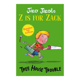 Z is for Zack 3: Tree House Trouble