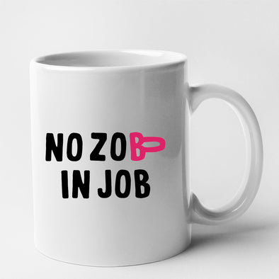 Mug No zob in job Blanc