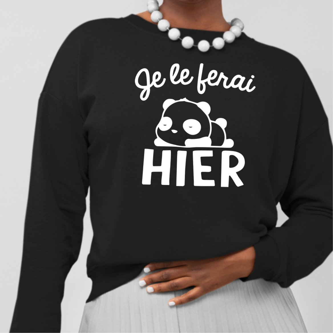 Sweat Adulte Je le ferai hier Noir