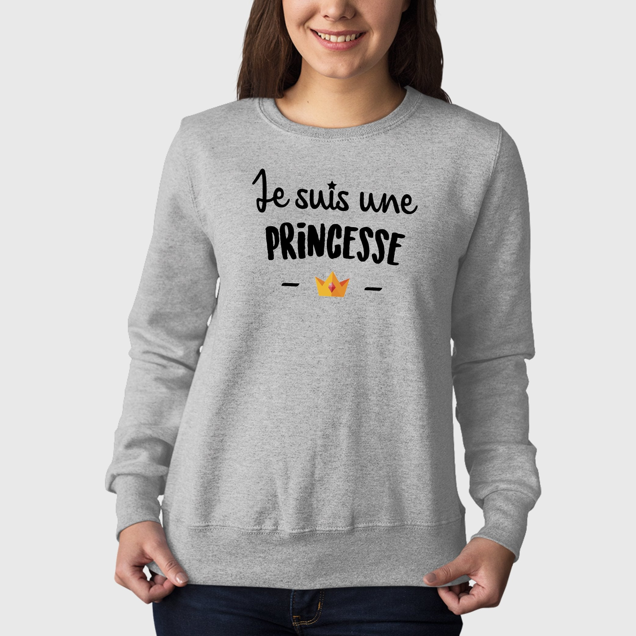 Sweat Adulte Je suis une princesse Gris