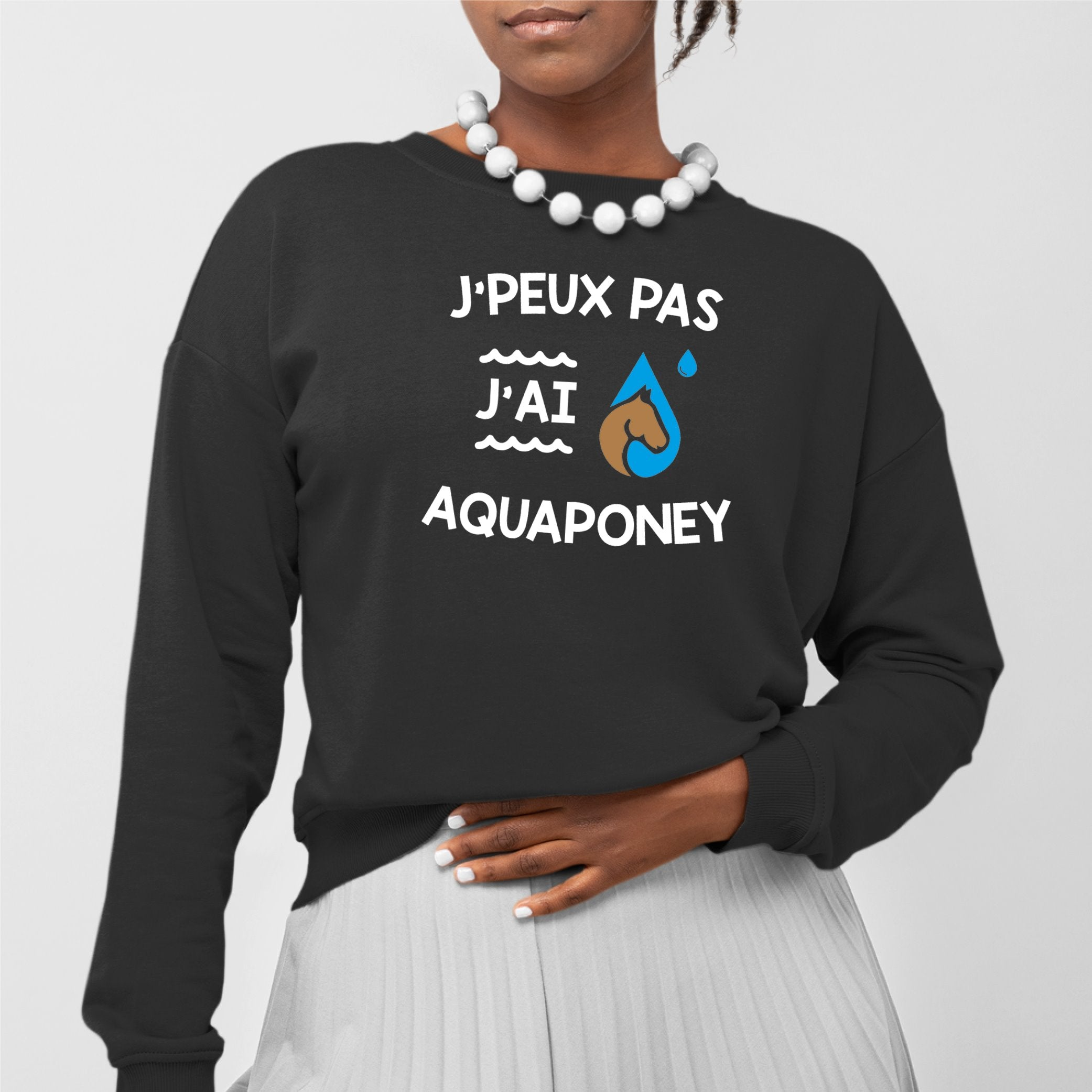 Sweat Adulte J'peux pas j'ai aquaponey Noir