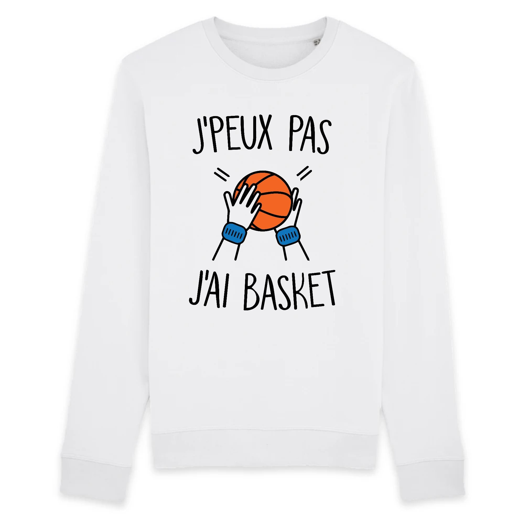 Sweat Adulte J'peux pas j'ai basket