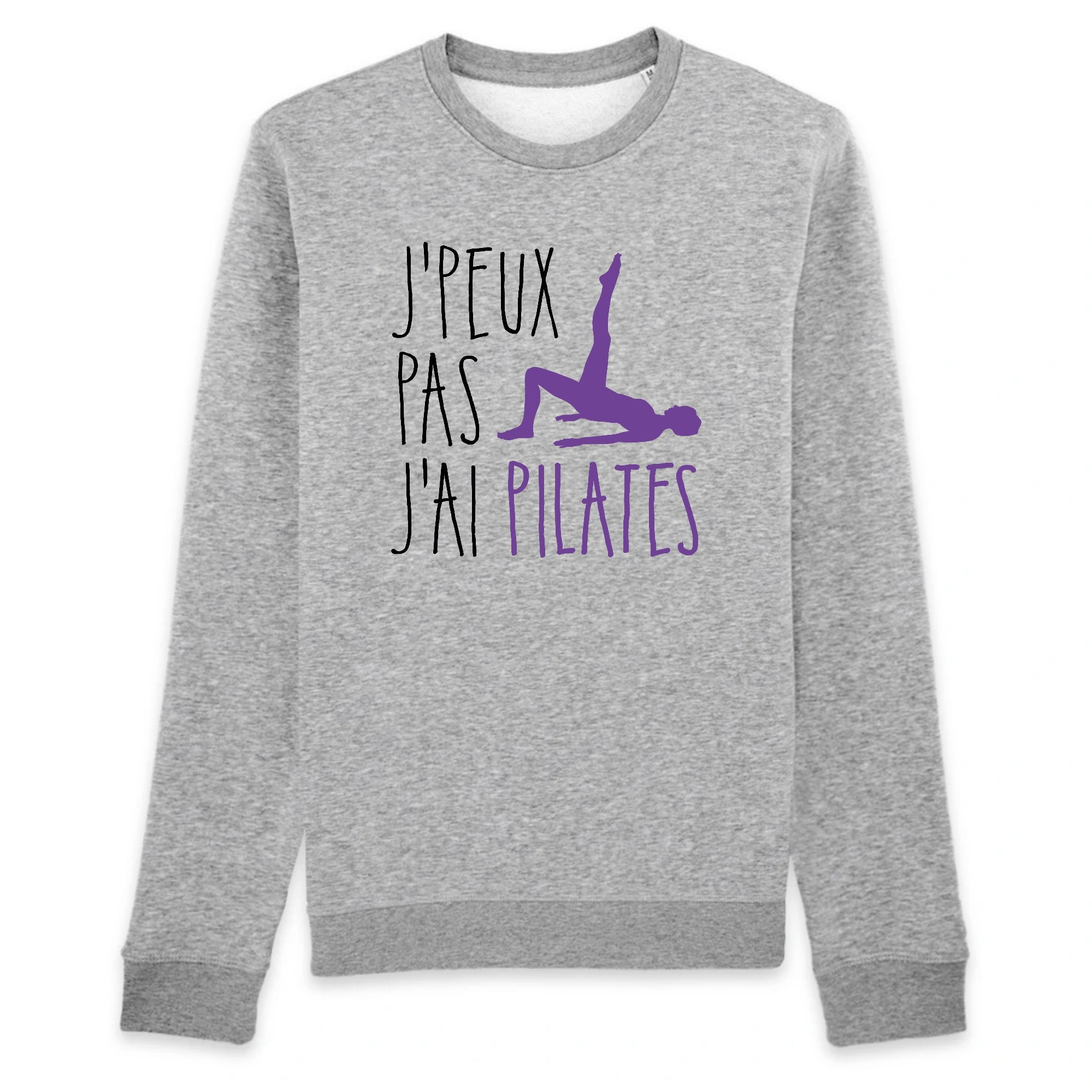 Sweat Adulte J'peux pas j'ai pilates