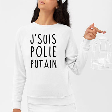 Sweat Adulte J'suis polie putain Blanc