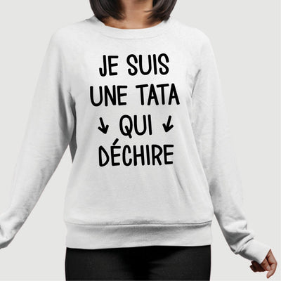 Sweat Adulte Tata qui déchire