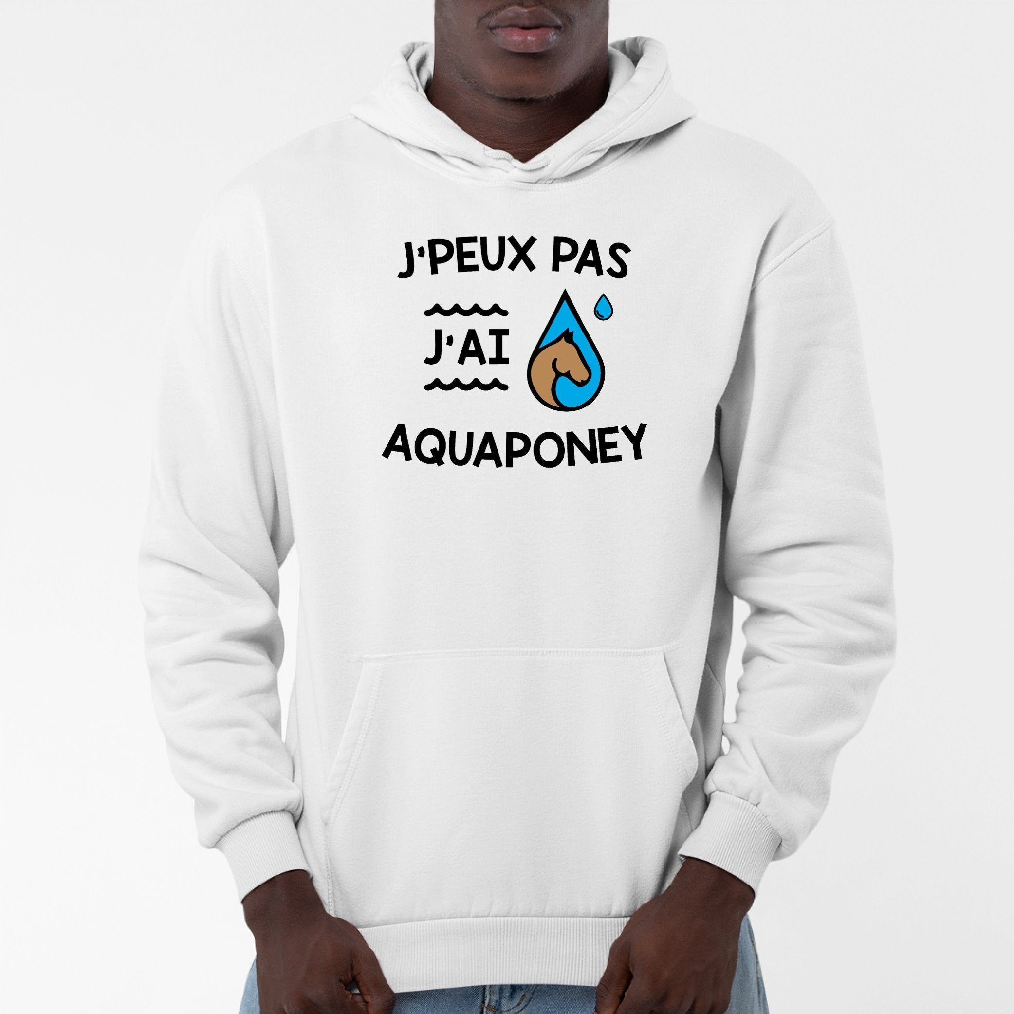 Sweat Capuche Adulte J'peux pas j'ai aquaponey Blanc