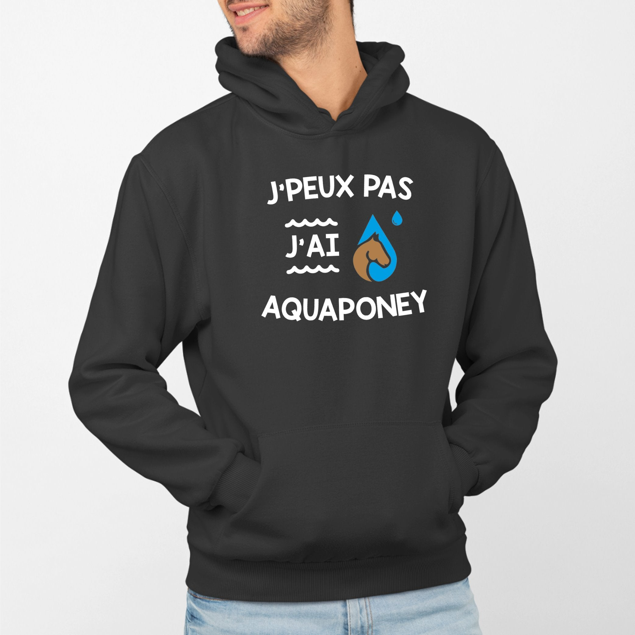Sweat Capuche Adulte J'peux pas j'ai aquaponey Noir