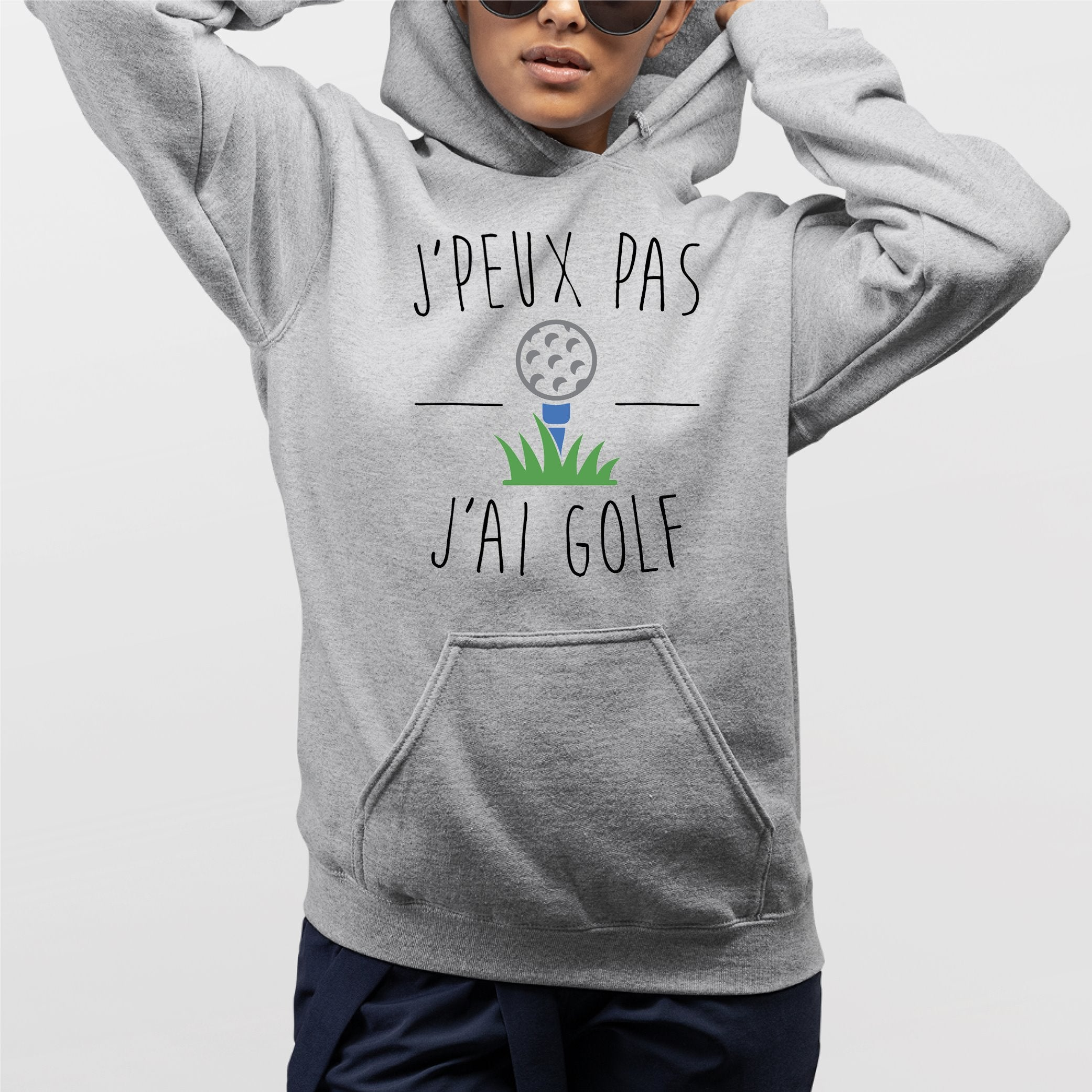 Sweat Capuche Adulte J'peux pas j'ai golf Gris