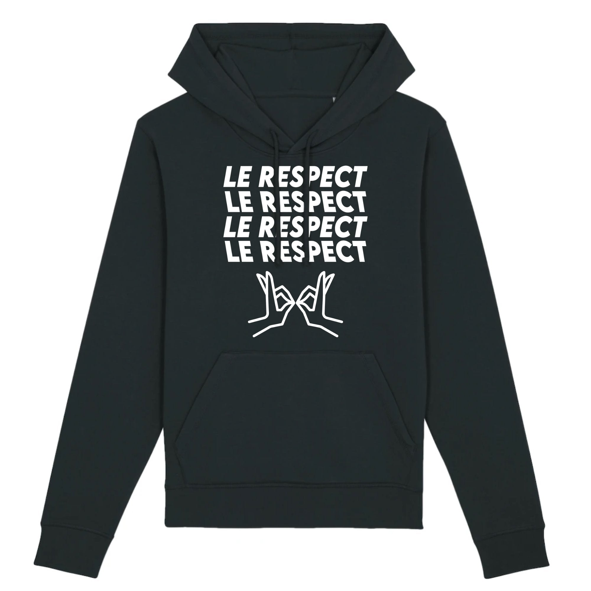 Sweat Capuche Adulte Le respect