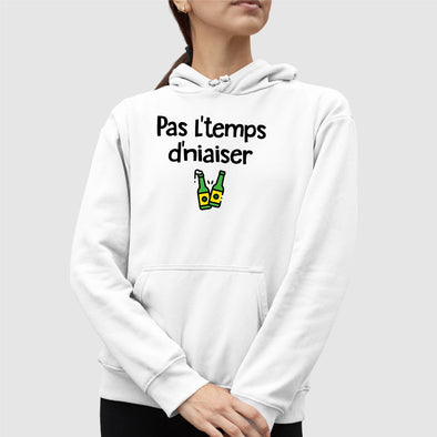 Sweat Capuche Adulte Pas l'temps d'niaiser Blanc
