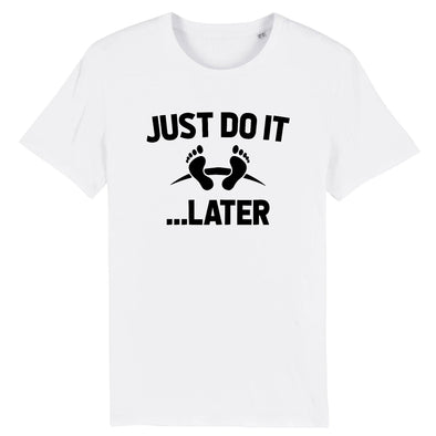 T-Shirt Homme Just do it later Blanc