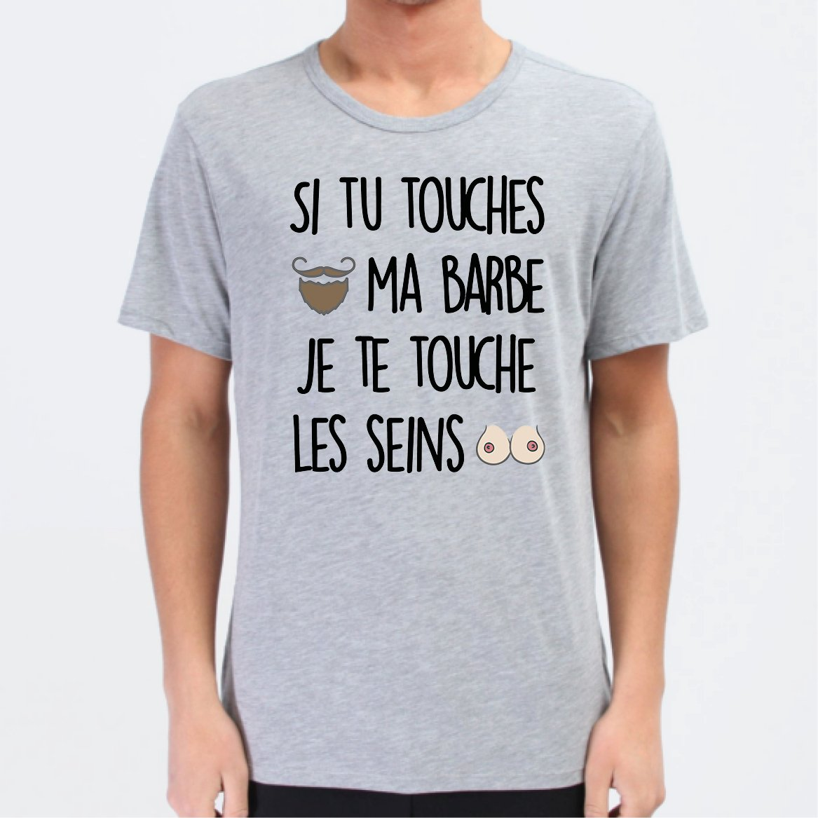 T-Shirt Homme Si tu touches ma barbe Gris