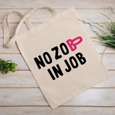 Tote bag No zob in job Blanc