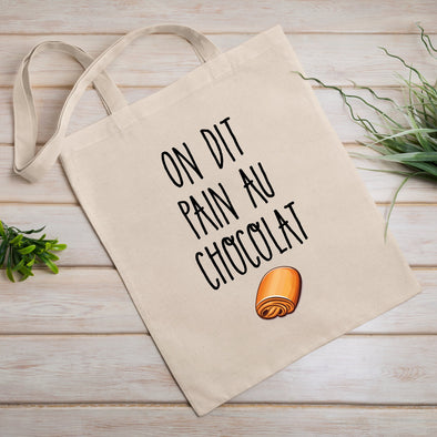 Tote bag On dit pain au chocolat Blanc