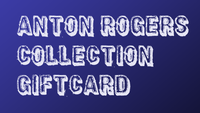 The Anton Rogers Collection Gift Cards