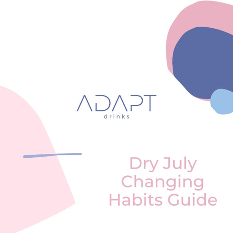 Dry July Changing Habits Guide