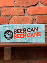 Load image into Gallery viewer, Moon Dog Beer Can (10 pack)