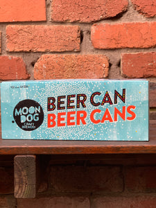 Moon Dog Beer Can (10 pack)