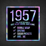 1957! Hologram Birth Year Sticker - Dan Pearce Sticker Shop
