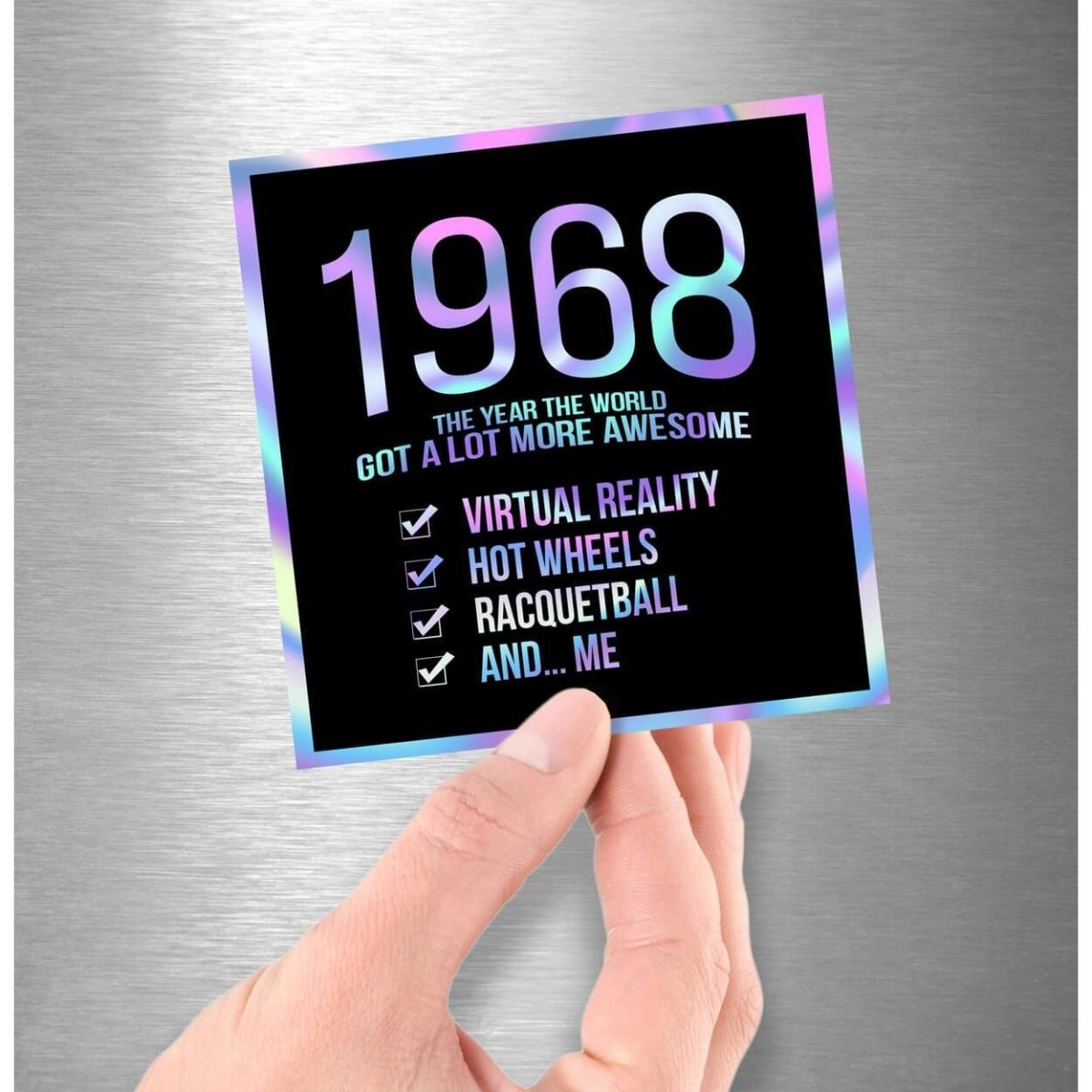 1968! Hologram Birth Year Sticker - Dan Pearce Sticker Shop