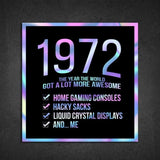 1972! Hologram Birth Year Sticker - Dan Pearce Sticker Shop