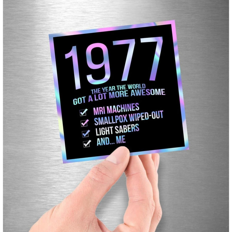 1977! Hologram Birth Year Sticker - Dan Pearce Sticker Shop
