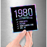 1980! Hologram Birth Year Sticker - Dan Pearce Sticker Shop
