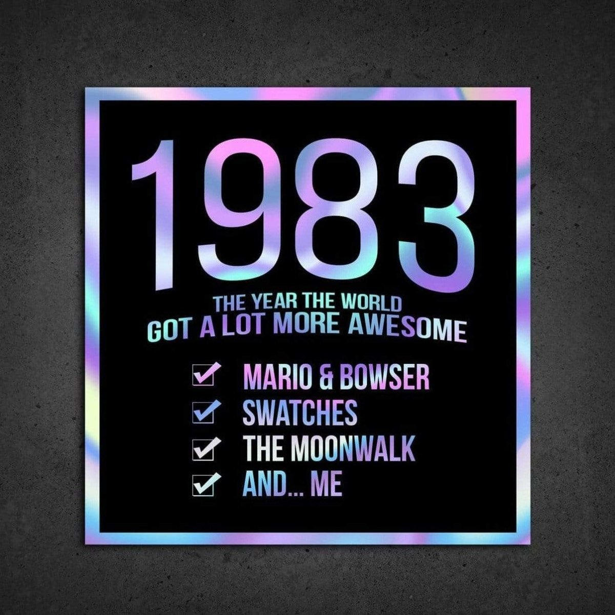 1983! Hologram Birth Year Sticker - Dan Pearce Sticker Shop