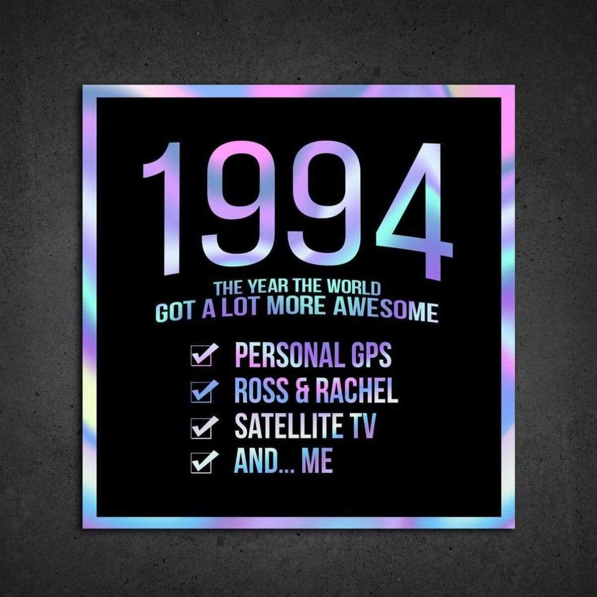 1994! Hologram Birth Year Sticker - Dan Pearce Sticker Shop